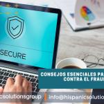 Consejos esenciales para protegerse contra el fraude y el robo de identidad