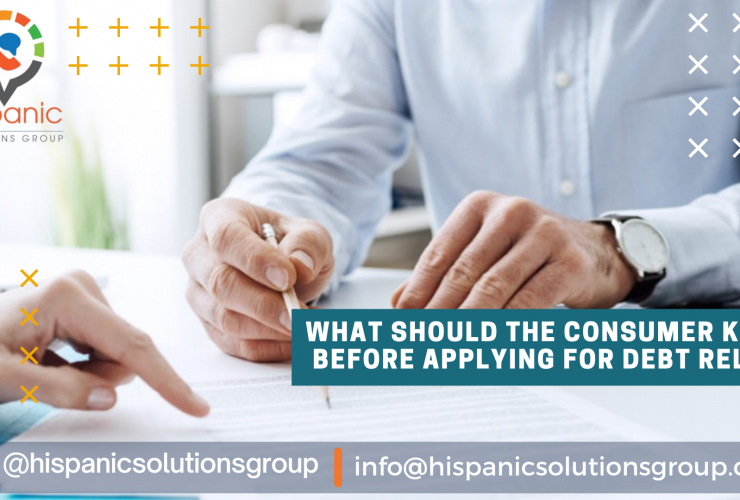 What should the consumer know before applying for debt relief?